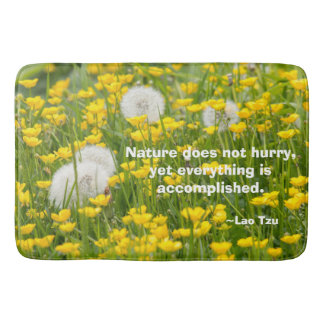 Nature Does Not Hurry Large Bath Mat