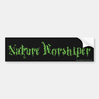 NATURE WORSHIPER Bumper Sticker