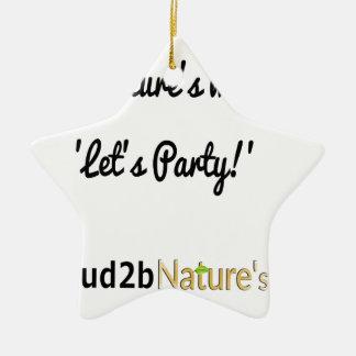 Nature's Soldiers Slogan 1 Ceramic Star Decoration