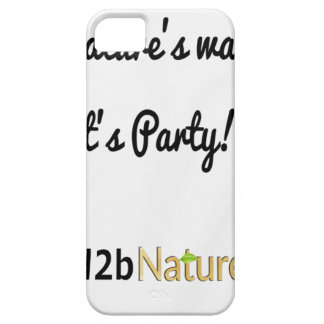 Nature's Soldiers Slogan 1 iPhone 5 Cases