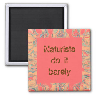 naturists do it barely square magnet