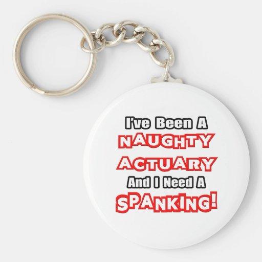 Naughty Actuary...Need a Spanking Keychain