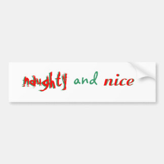 Naughty - and - Nice Bumper Sticker