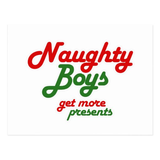 NAUGHTY BOYS GET MORE PRESENTS -.png Postcards