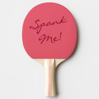 Naughty Fun Spank Me Spanking Ping Pong Paddle