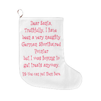 Naughty German Shorthaired Pointer Large Christmas Stocking