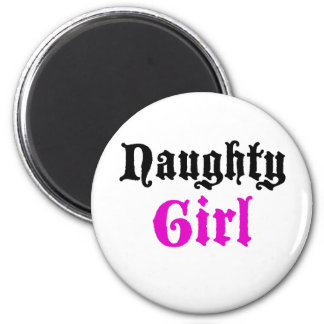 Naughty Girl Magnet
