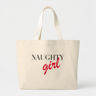 Naughty Girl Jumbo Tote Bag