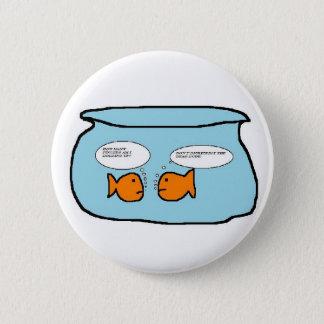 Naughty goldfish joke 6 cm round badge