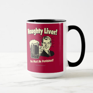 Naughty Liver: You Must Be Punished Mug