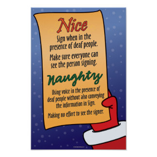 Naughty / Nice list for ASL students. Poster