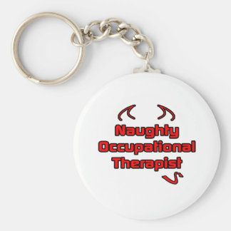 Naughty Occupational Therapist Basic Round Button Key Ring