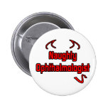 Naughty Ophthalmologist Button