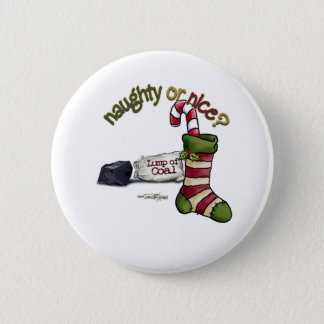 Naughty or Nice 6 Cm Round Badge