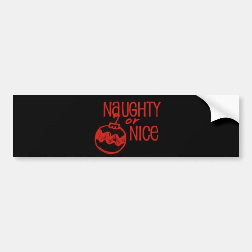Naughty or Nice Christmas Bumper Stickers