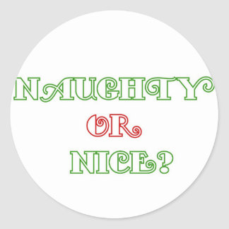 Naughty or Nice? Classic Round Sticker