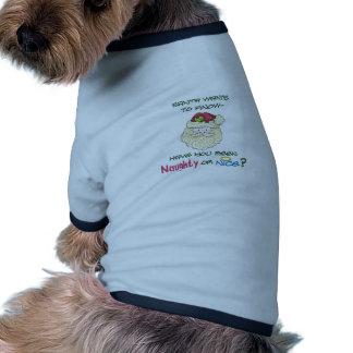 Naughty Or Nice? Ringer Dog Shirt