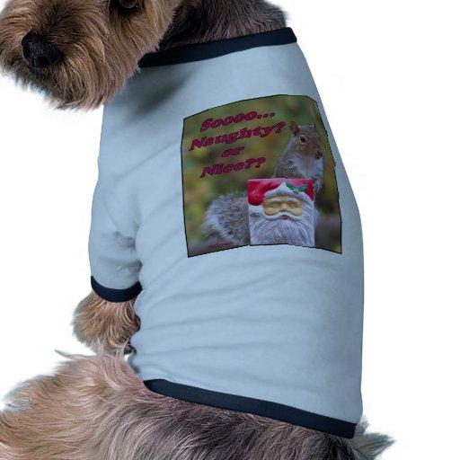 Naughty or Nice Pet T Shirt