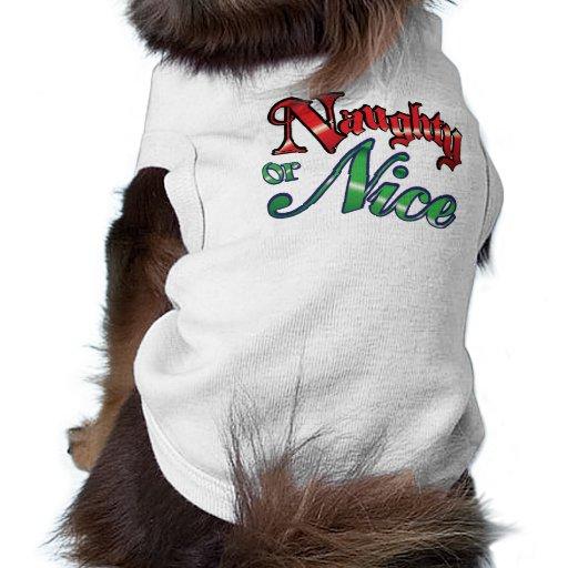 """""""Naughty or Nice"""" Dog Shirt"""