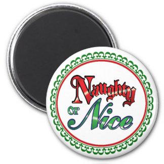 """Naughty or Nice"" Magnet"