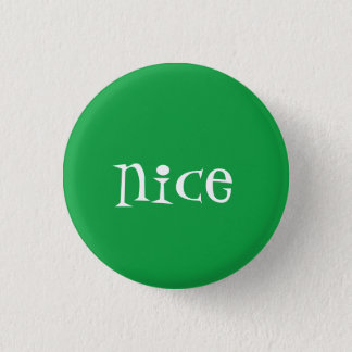 Naughty or Nice (Nice) 3 Cm Round Badge