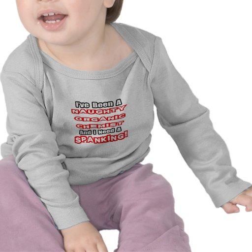 Naughty Organic Chemist...Need a Spanking Tee Shirt