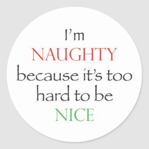 Naughty Over Nice Stickers