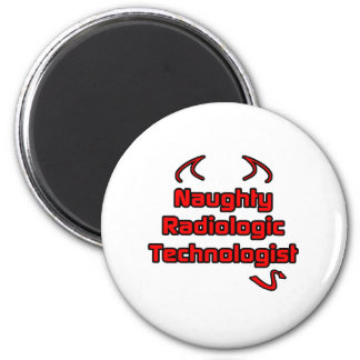 Naughty Radiologic Technologist 6 Cm Round Magnet