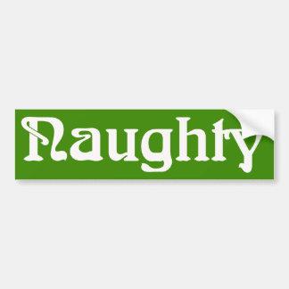 Naughty White on Green Bumper Sticker