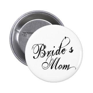 Naughy Grunge Script - Bride s Mom Black Buttons