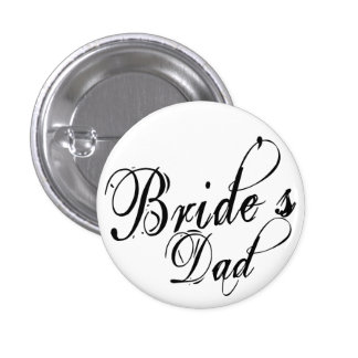 Naughy Grunge Script - Bride's Dad Black 3 Cm Round Badge