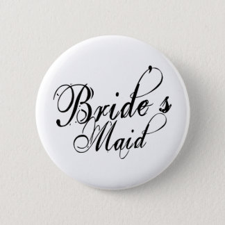 Naughy Grunge Script - Bride's Maid Black 6 Cm Round Badge