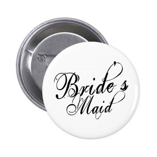 Naughy Grunge Script - Bride's Maid Black Buttons