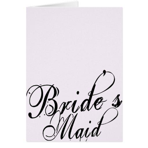 Naughy Grunge Script - Bride's Maid Black Greeting Cards