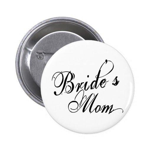 Naughy Grunge Script - Bride's Mom Black Buttons