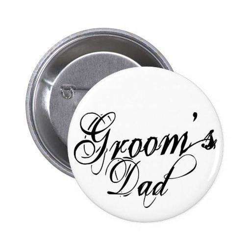 Naughy Grunge Script - Groom's Dad Black Pinback Button