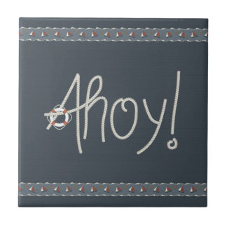 Nautical Ahoy Rope Text  & Sailboats Tile