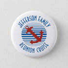 Nautical anchor family reunion cruise 6 cm round badge