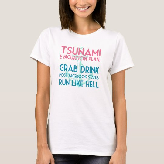 "Nautical Anchor ""Tsunami Evacuation Plan"" Funny T-Shirt"