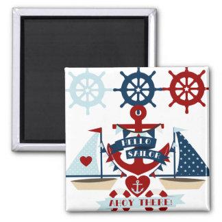 Nautical Hello Sailor Anchor Sail Boat Design Refrigerator Magnet