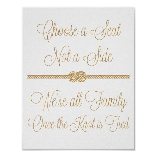 Nautical Knot Choose a Seat Not Side Wedding