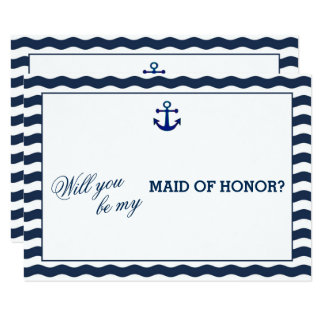 Nautical Navy Waves WILL YOU BE MY MAID OF HONOR Card
