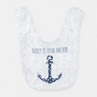 Nautical Quote | Family Is Your Anchor Bib