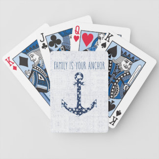 Nautical Quote   Family Is Your Anchor Bicycle Playing Cards