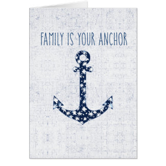 Nautical Quote | Family Is Your Anchor Card
