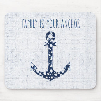 Nautical Quote | Family Is Your Anchor Mouse Mat