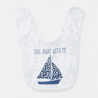 Nautical Quote | Sail Away With Me Bib