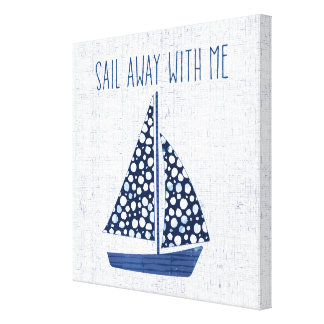 Nautical Quote | Sail Away With Me Canvas Print