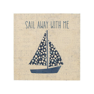 Nautical Quote | Sail Away With Me Wood Wall Art