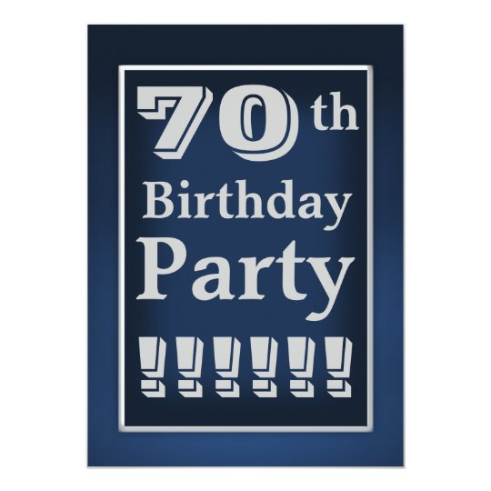 Navy Blue and Grey 70th Birthday Party Invitation